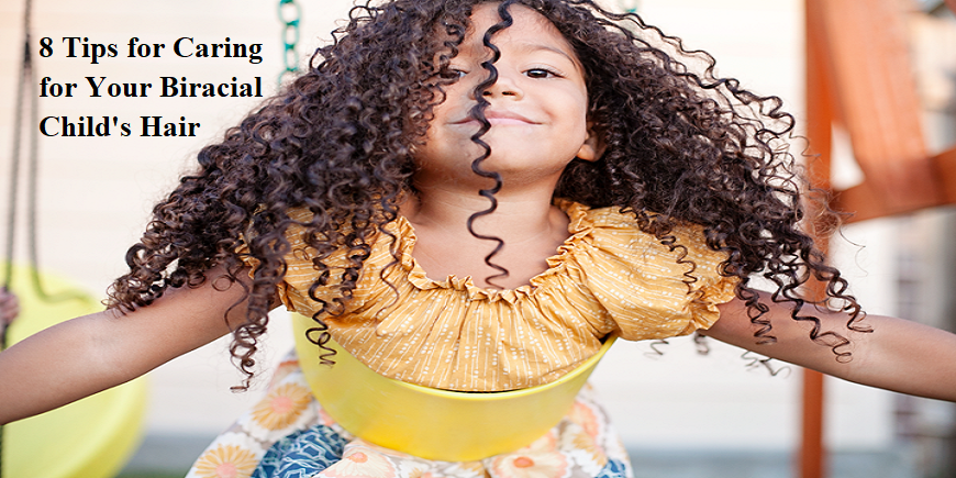 8-tips-for-caring-for-your-biracial-childs-hair